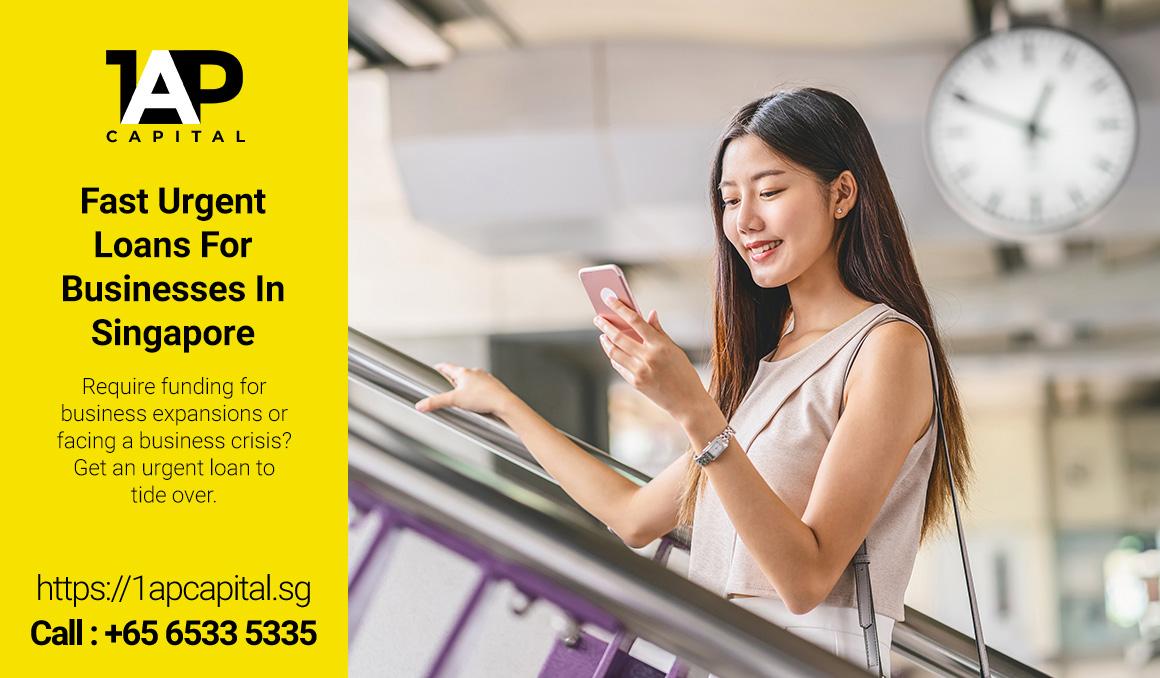 Urgent-Fast-Cash-Loan-1AP-Capital-Urgent-Business-Loan-Licensed-Moneylender-Singapore