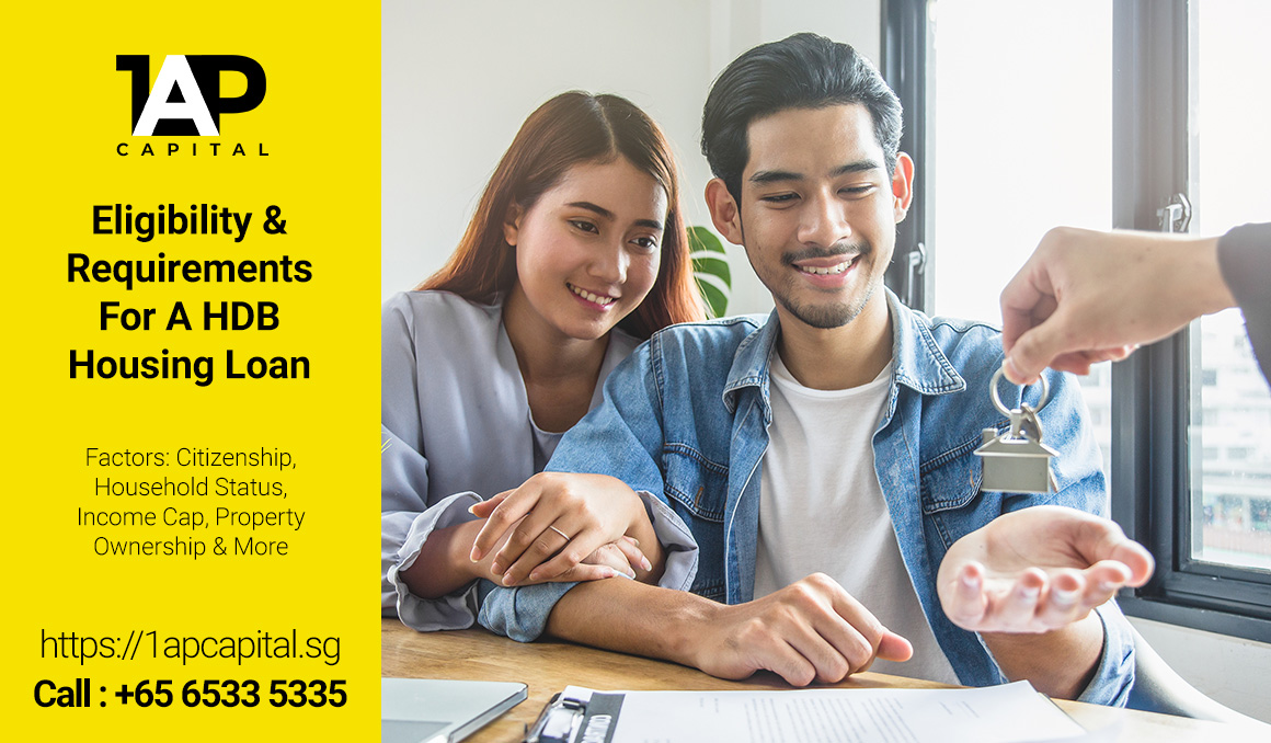 Eligibility-&-Requirements-For-A-HDB-Housing-Loan-1AP-Capital