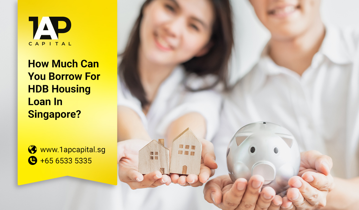 How Much Can You Borrow For Your HDB Housing Loan In Singapore? Eligibility & Requirements